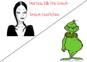 Morticia Kills the Grinch