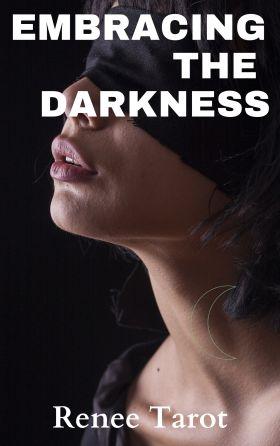 dan patterson embracing the darkness renee tarot bestseller
